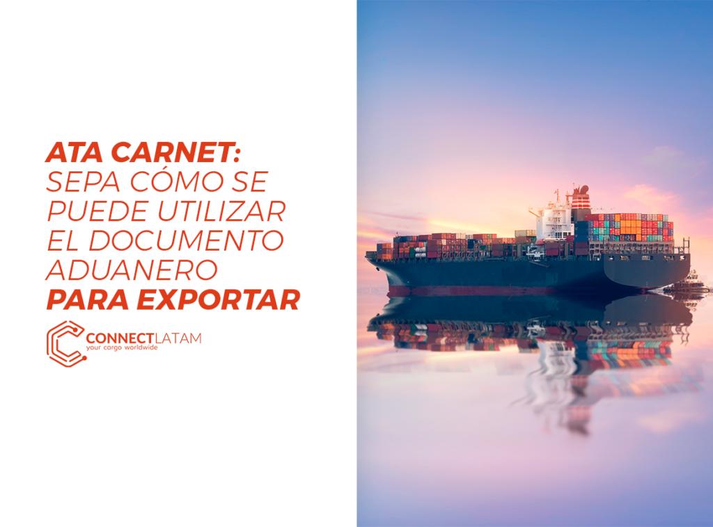 Los países que utilizan ATA CARNET facilitan el proceso de exportación de productos